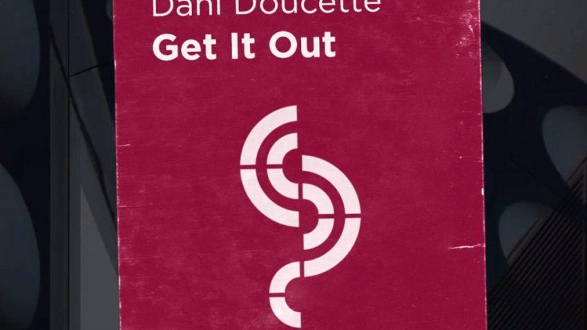 Vessbroz & Dani Doucette - Get It Out